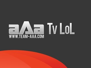 aAa TV Pro : League of Legends
