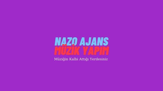 Nazo Ajans Müzik Yapım