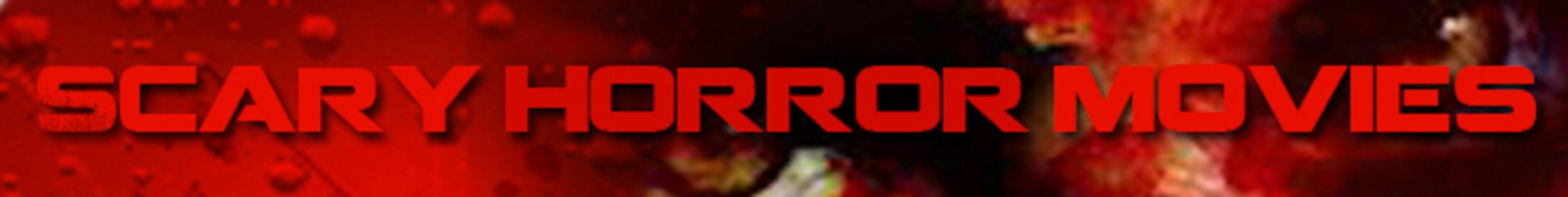 ScaryHorrorMovies