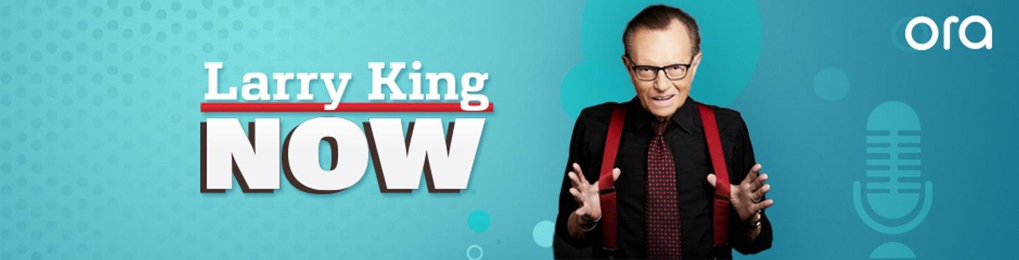 Larry King Now on Ora.TV