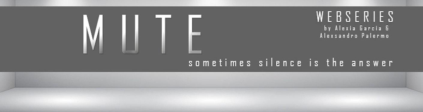 MUTE Webseries