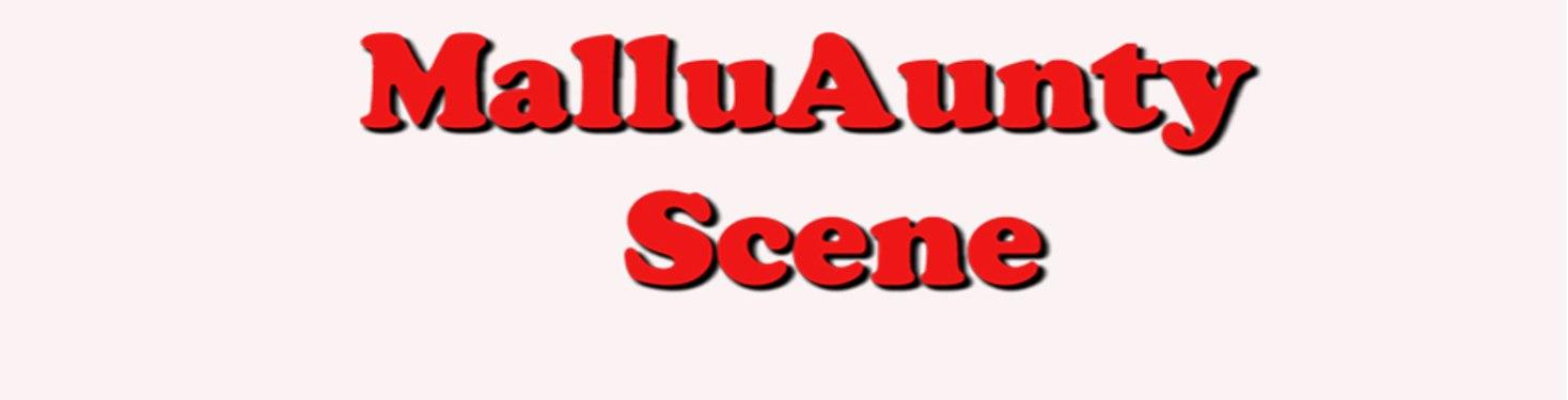 Mallu Aunty Scene