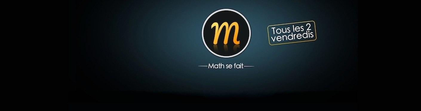 Math se fait des films