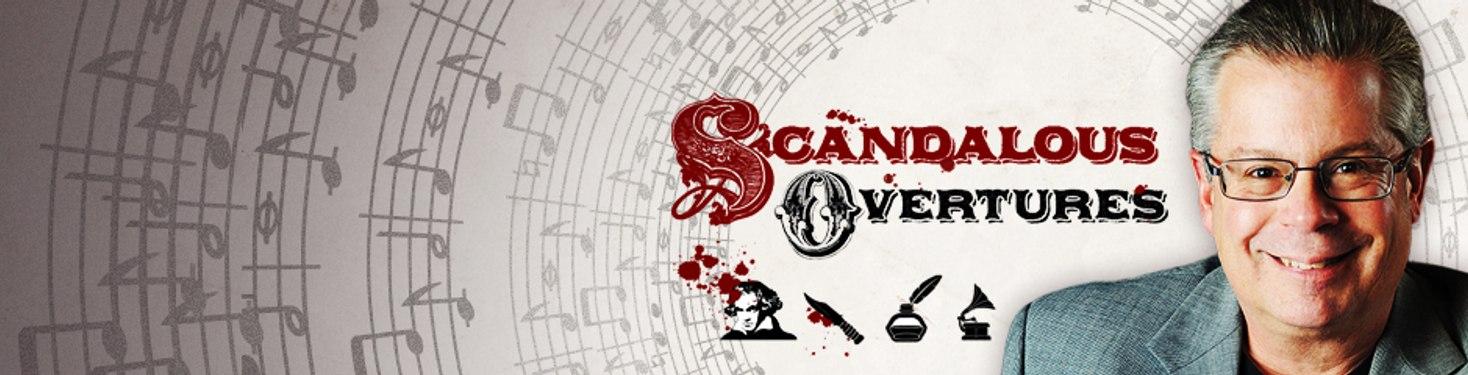 Scandalous Overtures