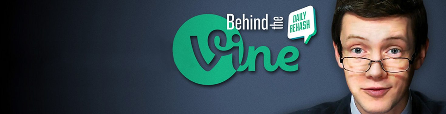 Behind The Vine