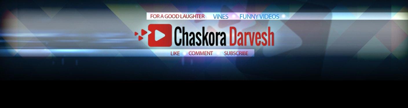 Chaskora Darvesh