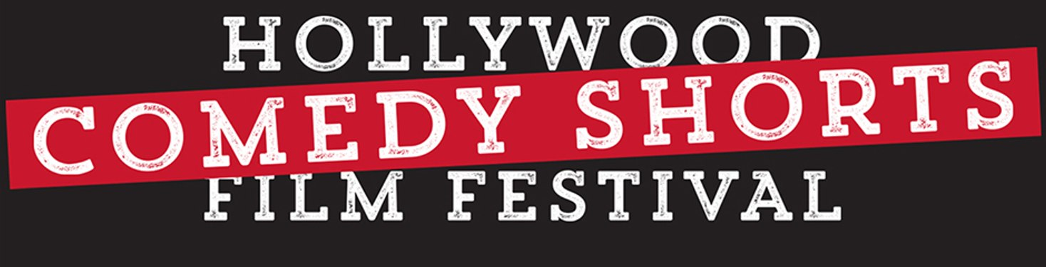 Holllywood Comedy Shorts Film Festival