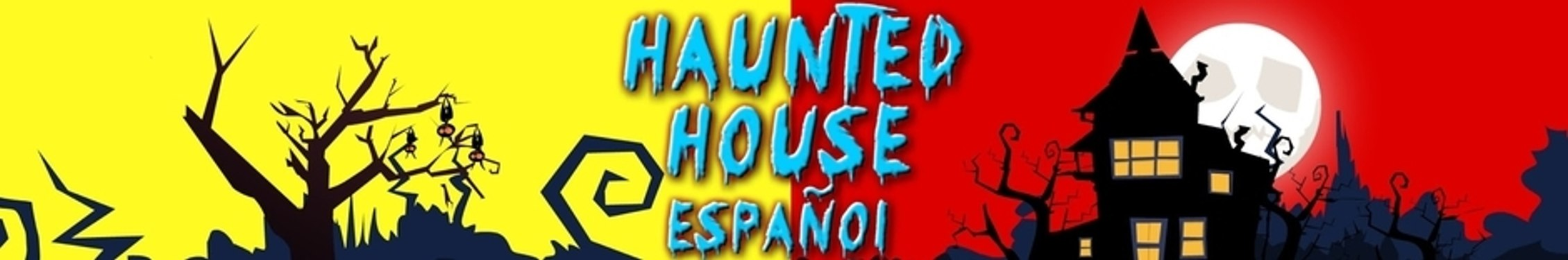 Haunted House Spanish