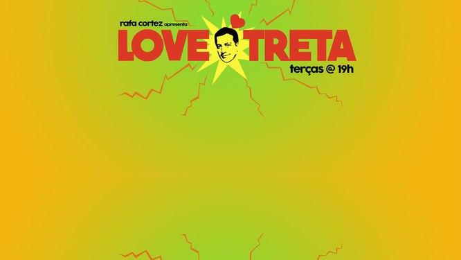 LOVE TRETA
