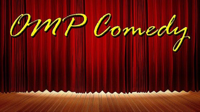 OMP Comedy