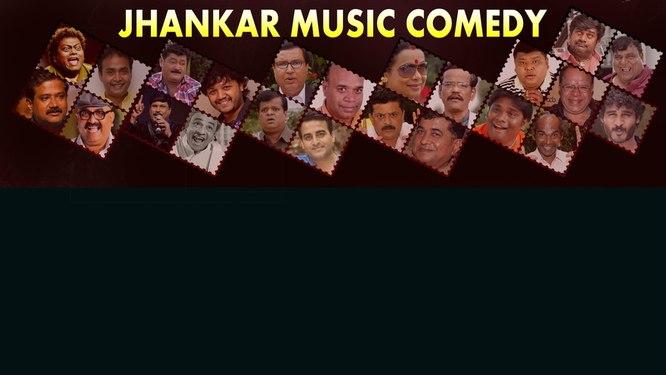 Jhankar Music Comedy