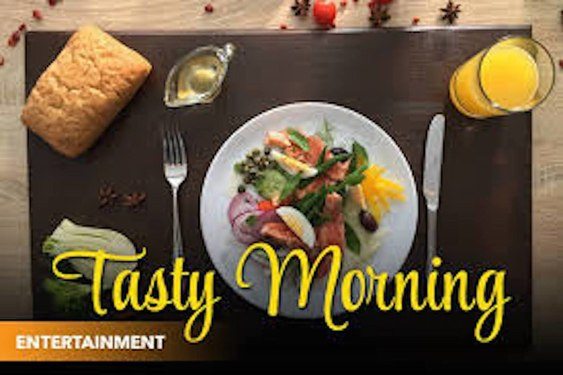 Tasty Morning