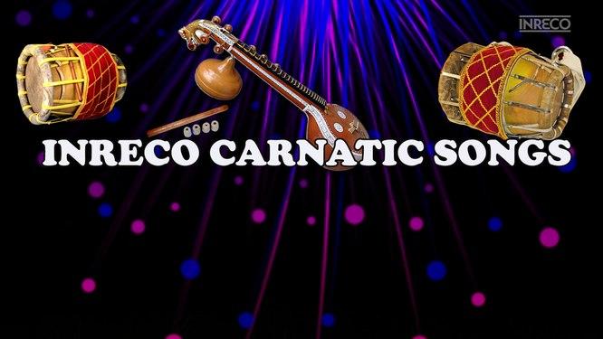 INRECO Carnatic Songs