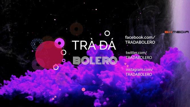 Bolero Độc & Lạ