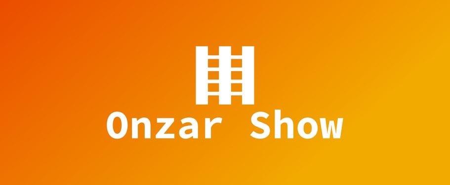 Onzar Show