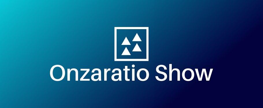 Onzaratio Show