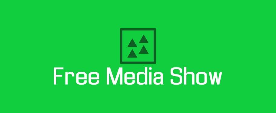 Free Media Show