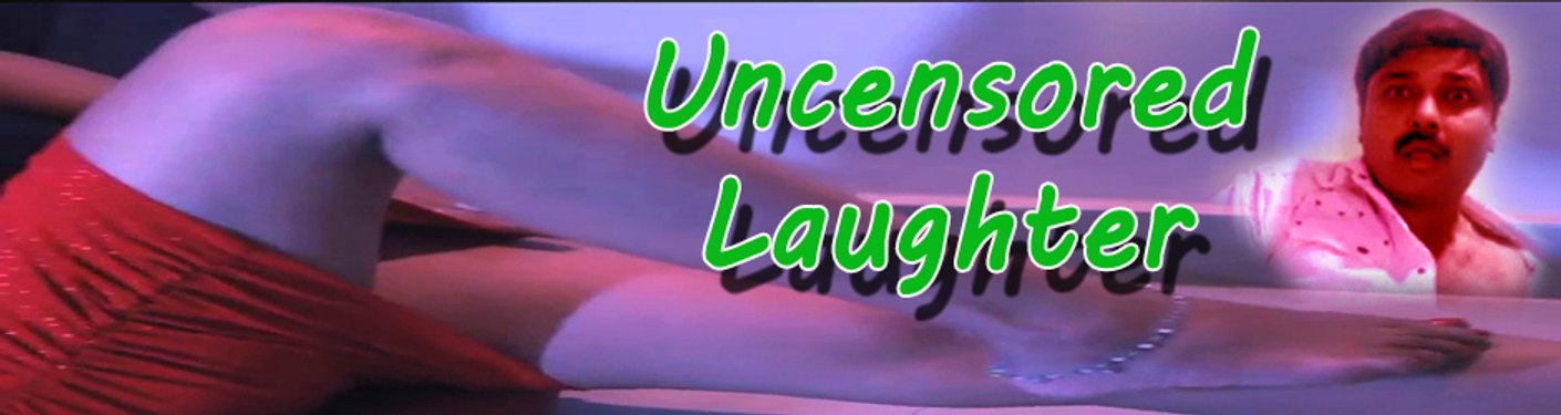 Uncensored Laughter