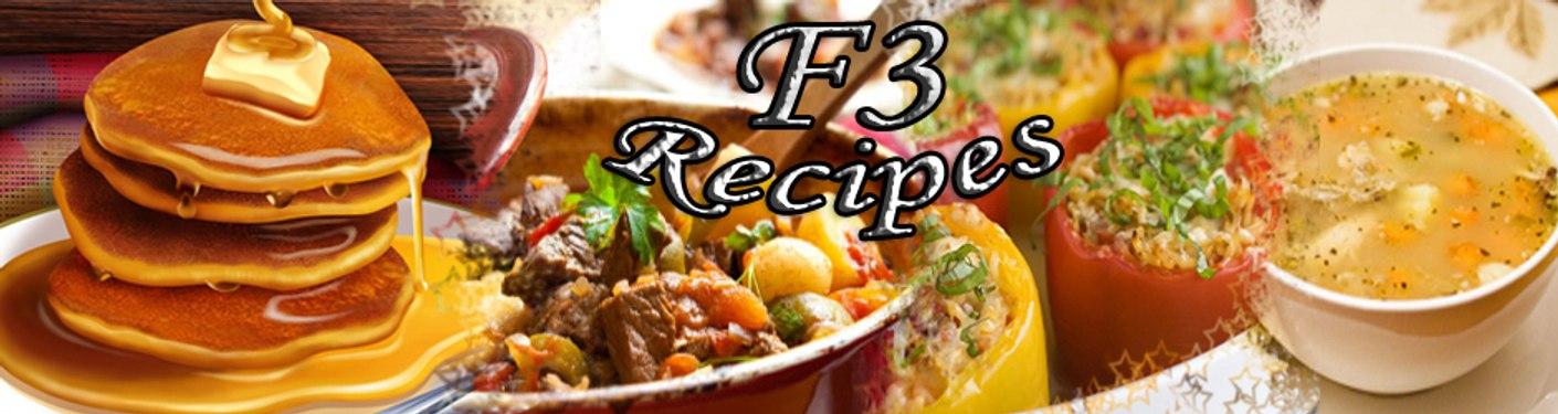 F3 Recipes
