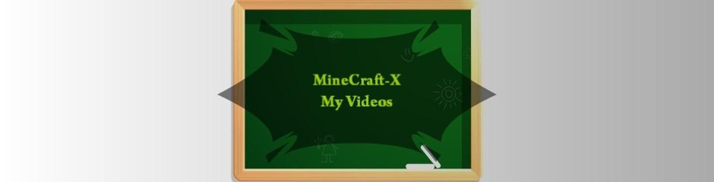 MineCraft-X