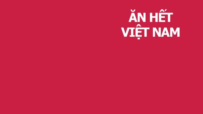 Ăn hết Việt Nam