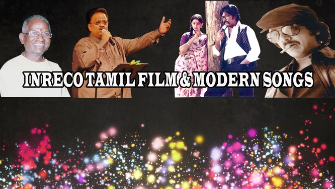 INRECO Tamil Film & Modern Songs