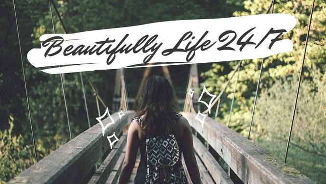 Beautifully Life