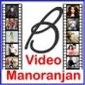 Video Manoranjan