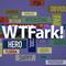 WTFark