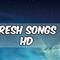 Fresh Songs HD