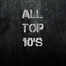 All Top 10's
