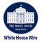 White House Wire