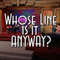 Whose Line Is It Anyway? '