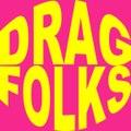 DRAG☆FOLKS