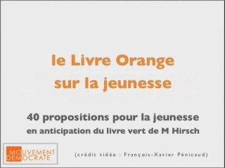 Livre orange sur la jeunese : vidéos de présentation