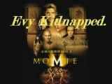 le retour de la momie - evy kidnapped