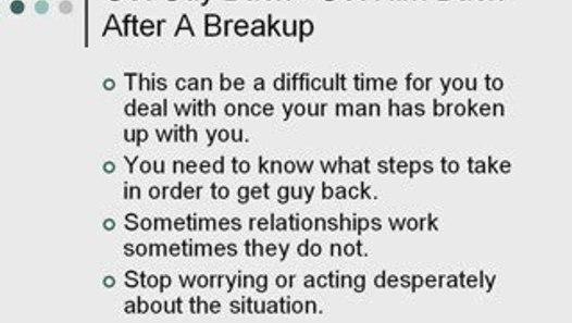Get Guy Back - Get Him Back After A Breakup