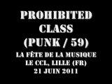 Prohibited Class @ Le CCL, Lille 21-06-2011