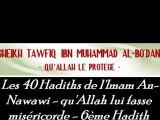 6ème hadith : Les 40 Hadiths de l'Imam An-Nawawi - qu'Allah lui fasse miséricorde - Sheikh Tafiq Ibn Muhammad Al-Bo'dânî