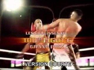 100%FIGHT 6 - GRAND PRIX, coulisses version courte