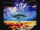 Jésus ou le monde ?