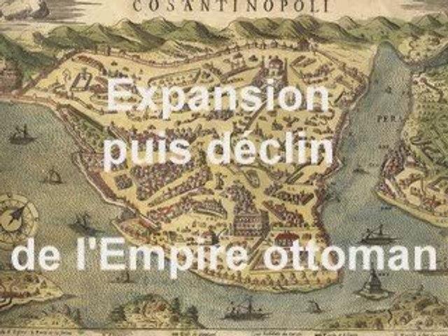 Expansion puis déclin de l'Empire ottoman