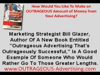Small Business Advertising | Outrageous Advertising Pays Off