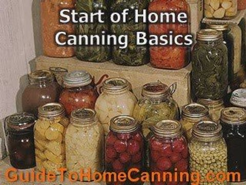 Home Canning Basics - Main Benefits Of Home Canning