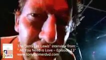 Jerry Lee Lewis • All You Need Is Love • Best 5:31 clip (Tony Palmer)