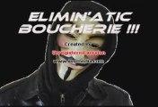 Attention Boucherie !!!! Elimin'atic - Boucherie !!! Rap fr