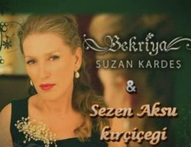 SUZAN KARDEŞ & SEZEN AKSU-KIR ÇİÇEĞİ