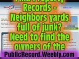 Public Records - PROPERTY RECORDS and ADDRESS HISTORY.