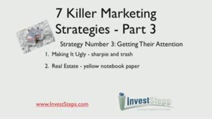 7 Killer Real Estate Marketing Strategies – Part 3