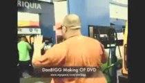 Don Bigg DvD Making Of